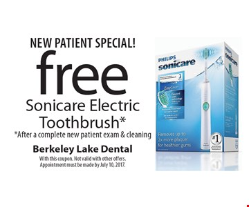 New Patient Special! free Sonicare Electric Toothbrush* *After a complete new patient exam & cleaning. With this coupon. Not valid with other offers. Appointment must be made by July 10, 2017.