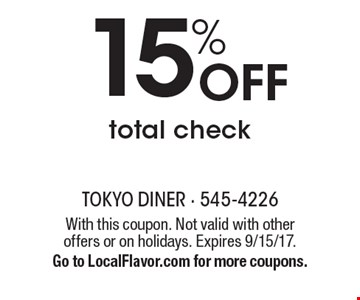 15% Off total check. With this coupon. Not valid with other offers or on holidays. Expires 9/15/17. Go to LocalFlavor.com for more coupons.