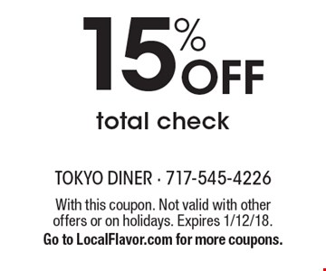15% Off total check. With this coupon. Not valid with other offers or on holidays. Expires 1/12/18.Go to LocalFlavor.com for more coupons.