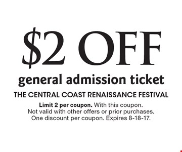 $2 Off general admission ticket. Limit 2 per coupon. With this coupon. Not valid with other offers or prior purchases. One discount per coupon. Expires 8-18-17.