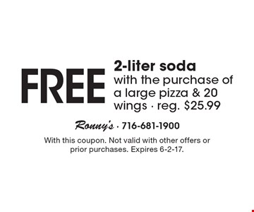 Free 2-liter soda with the purchase of a large pizza & 20 wings. Reg. $25.99. With this coupon. Not valid with other offers or prior purchases. Expires 6-2-17.