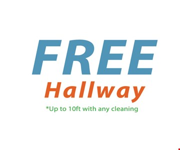 Free Hallway. Up to 10ft. with any cleaning