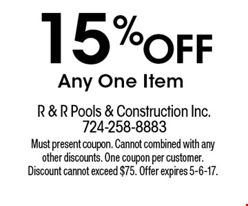 15% Off Any One Item. Must present coupon. Cannot combined with any other discounts. One coupon per customer. Discount cannot exceed $75. Offer expires 5-6-17.