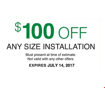 $100 any size installation