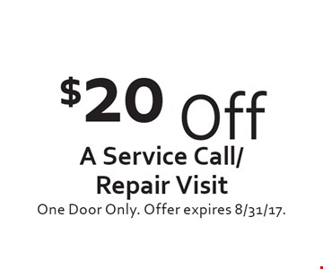 $20 Off A Service Call/Repair Visit. One Door Only. Offer expires 8/31/17.