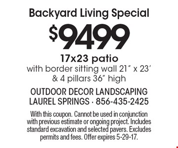 Backyard Living Special $9499 17x23 patio with border sitting wall 21