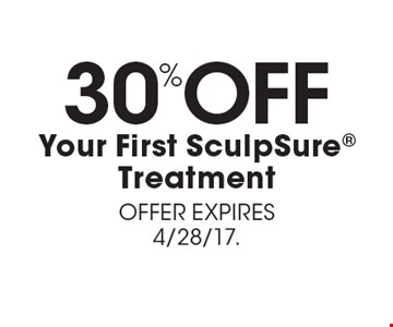 30% OFF Your First SculpSure Treatment. OFFER EXPIRES 4/28/17.