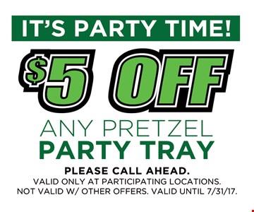 $5 off any pretzel party tray