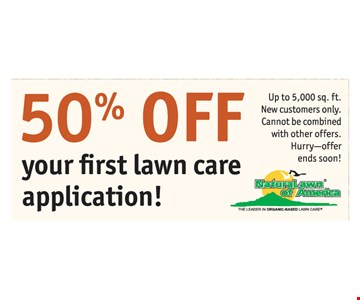 50% Off Your First Lawn Care Application!