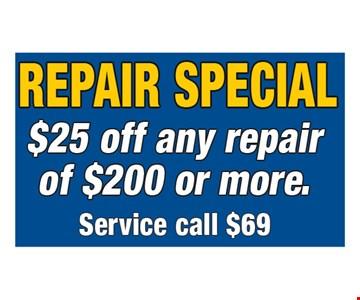 Repair Special $25 Off any repair of $200 or more