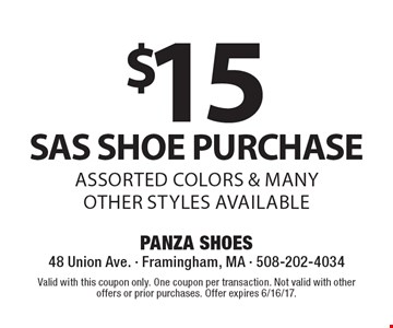 $15 OFF SAS SHOE PURCHASE. ASSORTED COLORS & MANY OTHER STYLES AVAILABLE. Valid with this coupon only. One coupon per transaction. Not valid with other offers or prior purchases. Offer expires 6/16/17.