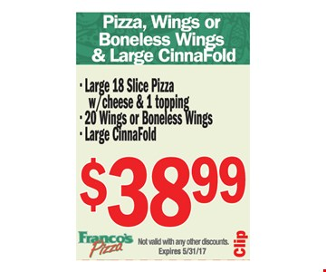 Pizza, wings or boneless wings and large cinnafold $38.99