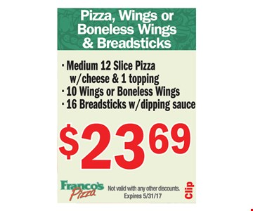 Pizza, wings or boneless wings and breadsticks $23.69