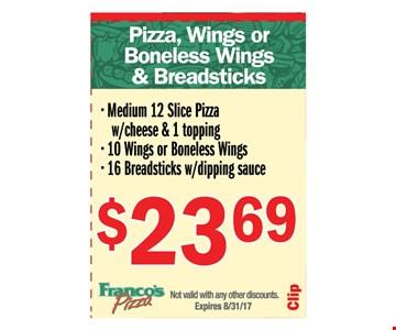Pizza, Wings or Boneless wings & Breadsticks
