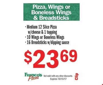 Pizza, Wings Or Boneless Wings & Breadsticks $23.69
