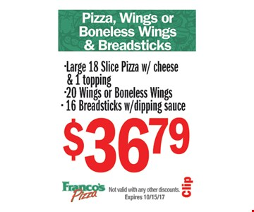 Pizza, Wings Or Boneless Wings & Breadsticks $36.79