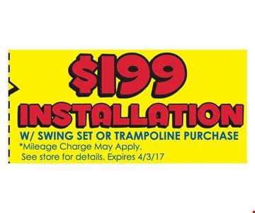 $199 installation