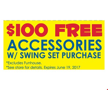 $100 free accessories w/ swing set purchase
