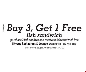 Buy 3, Get 1 Free fish sandwich. Purchase 3 fish sandwiches, receive a fish sandwich free. Must present coupon. Offer expires 4/14/17.