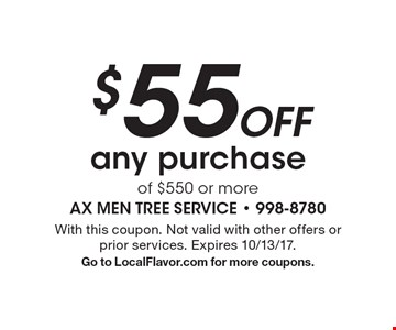 $55 off any purchase of $550 or more. With this coupon. Not valid with other offers or prior services. Expires 10/13/17. Go to LocalFlavor.com for more coupons.