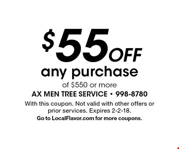 $55 Off any purchase of $550 or more. With this coupon. Not valid with other offers or prior services. Expires 2-2-18. Go to LocalFlavor.com for more coupons.