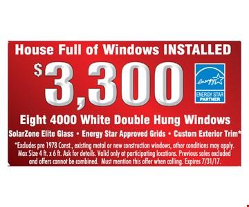 House Full of Windows Installed $3,300