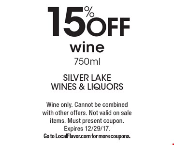 15%OFF wine750ml. Wine only. Cannot be combined with other offers. Not valid on sale items. Must present coupon.  Expires 12/29/17.Go to LocalFlavor.com for more coupons.