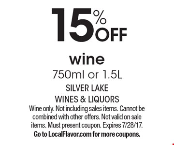 15% OFF wine 750ml or 1.5L. Wine only. Not including sales items. Cannot be combined with other offers. Not valid on sale items. Must present coupon. Expires 7/28/17. Go to LocalFlavor.com for more coupons.