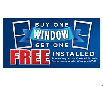 Buy One window Get one free installed - Series 6000 only