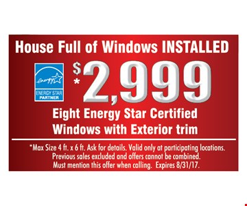 8 windows installed for $2,999.