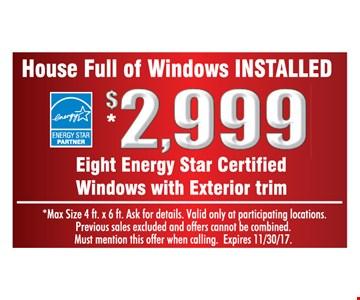 $2,999 house full of windows installed.