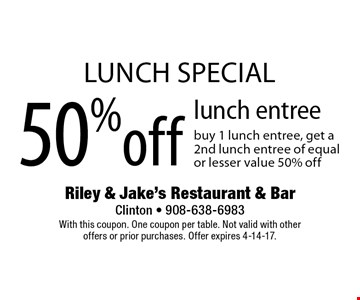 Lunch special. 50% off lunch entree buy 1 lunch entree, get a 2nd lunch entree of equal or lesser value 50% off. With this coupon. One coupon per table. Not valid with other offers or prior purchases. Offer expires 4-14-17.