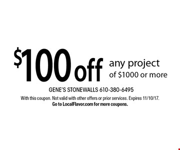 $100 off any project of $1000 or more. With this coupon. Not valid with other offers or prior services. Expires 11/10/17. Go to LocalFlavor.com for more coupons.
