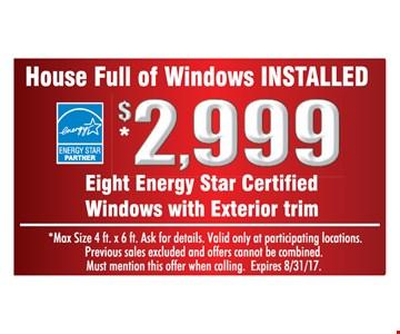 House full of windows installed $2999