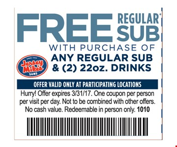 Free regular sub with purchase of any regular sub & (2) 22oz. drinks