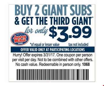 Buy 2 giant subs and get the third free
