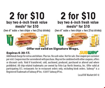 2 for $10 buy two 6-inch fresh value meals for $10 (two 6