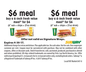 $6 meal buy a 6-inch fresh value meal for $6 (6