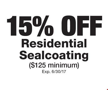 15% OFF Residential Sealcoating ($125 minimum). Exp. 6/30/17