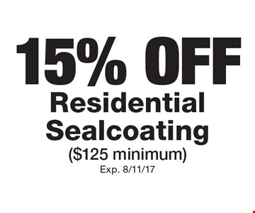 15% OFF Residential Sealcoating ($125 minimum). Exp. 8/11/17