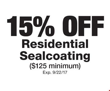 15% OFF Residential Sealcoating ($125 minimum). Exp. 9/22/17