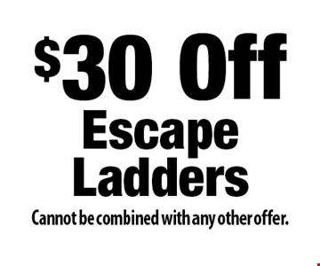$30 Off EscapeLadders. Cannot be combined with any other offer.