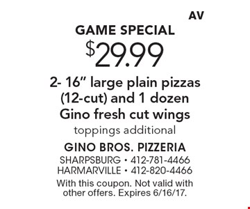 Game Special $29.99 2- 16