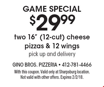 Game Special $29.99 two 16