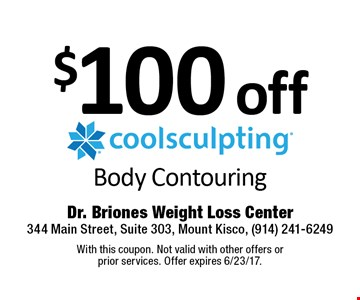 $100 off coolsculpting Body Contouring. With this coupon. Not valid with other offers or  prior services. Offer expires 6/23/17.