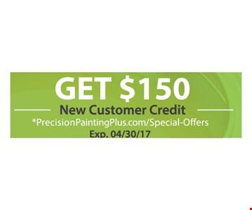 Get $150 New Customer Credit