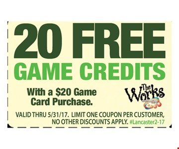 20 FREE GAME CREDITS WITH A $20 GAME CARD PURCHASE.