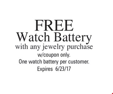 Free Watch Battery with jewelry purchase
