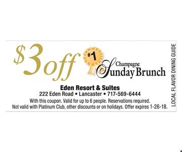 $3 Off Champagne Sunday Brunch