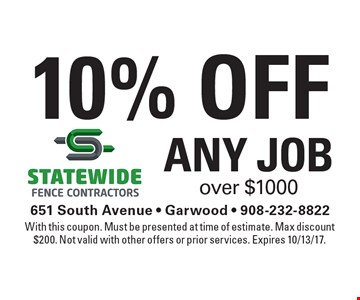 10% Off Any Job over $1000. With this coupon. Must be presented at time of estimate. Max discount $200. Not valid with other offers or prior services. Expires 10/13/17.